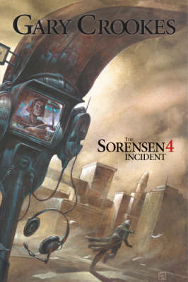 The Sorensen Four Incident (Hardback)