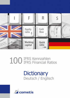 100 IFRS Kennzahlen / IFRS Financial Ratios Dictionary: Deutsch / English (Paperback)