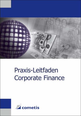 Praxis-leitfaden Corporate Finance (Paperback)