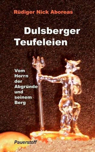 Dulsberger Teufeleien (Paperback)