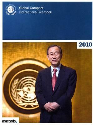 Global Compact International Yearbook: 2010 (Paperback)