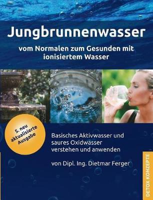 Jungbrunnenwasser (Paperback)