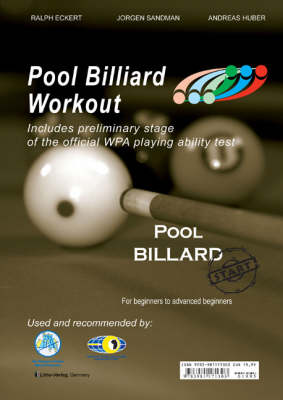 PAT Start - Pool Billiard Workout: Includes preliminary stage of the official WPA playing ability test: For Beginners to Advanced Beginners - PAT-System Workout No. 1 (Spiral bound)