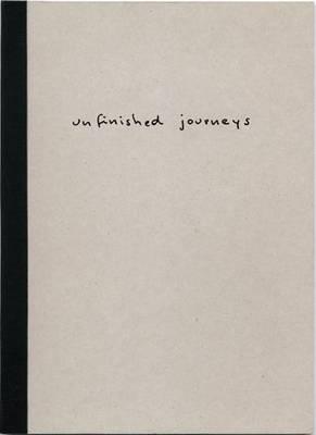 Stefan Schuster: Unfinished Journeys (Paperback)