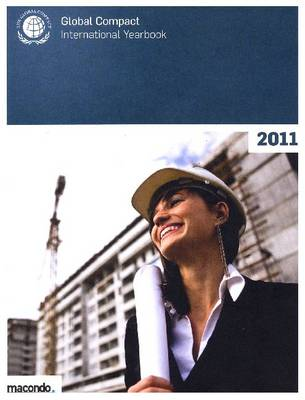 Global Compact International Yearbook 2011 (Paperback)