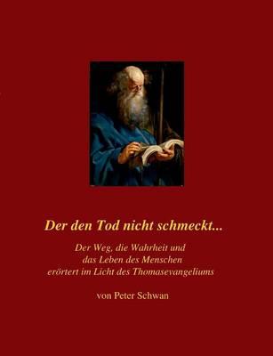 Der Den Tod Nicht Schmeckt... (Paperback)