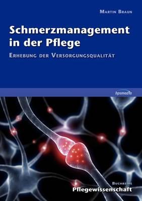 Schmerzmanagement in der Pflege (Paperback)