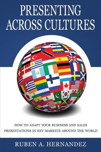 Presenting Across Cultures (Paperback)