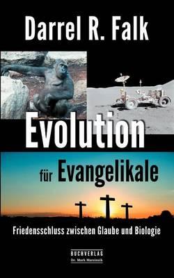 Evolution Fur Evangelikale (Paperback)