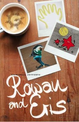 Rowan and Eris (Paperback)