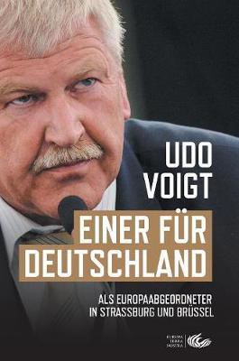 Einer Fur Deutschland: ALS Europaabgeordneter in Straburg Und Brussel (Hardback)