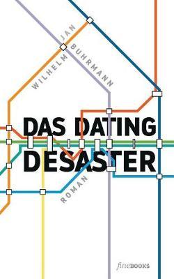 Das Dating Desaster (Paperback)