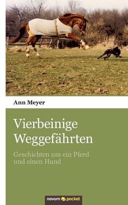 Vierbeinige Weggef hrten (Paperback)