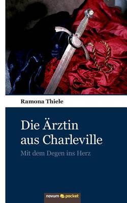 Die Arztin Aus Charleville (Paperback)