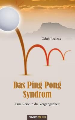 Das Ping Pong Syndrom (Paperback)
