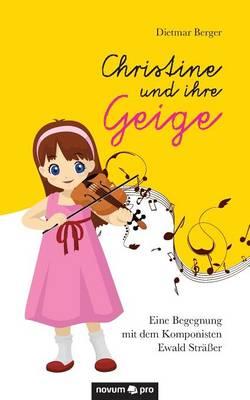 Christine Und Ihre Geige (Paperback)