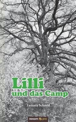 LILLI Und Das Camp (Paperback)