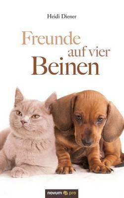 Freunde Auf Vier Beinen (Paperback)
