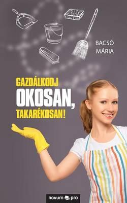 Gazdalkodj Okosan, Takarekosan! (Paperback)