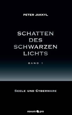 Schatten Des Schwarzen Lichts (Band 1) (Paperback)