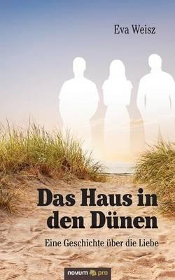 Das Haus in Den Dunen (Paperback)
