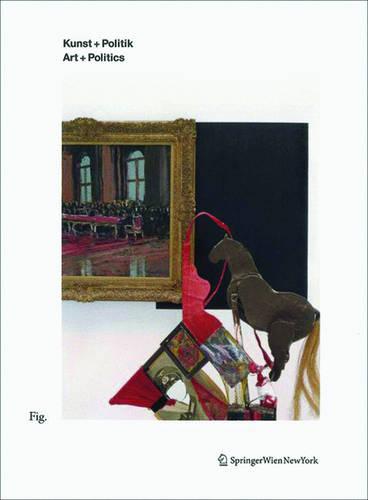 Kunst + Politik / Art + Politics (Paperback)
