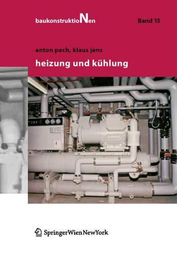 Heizung und Kuhlung - Baukonstruktionen (Hardback)