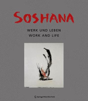 Soshana: Leben und Werk / Life and Work (Hardback)