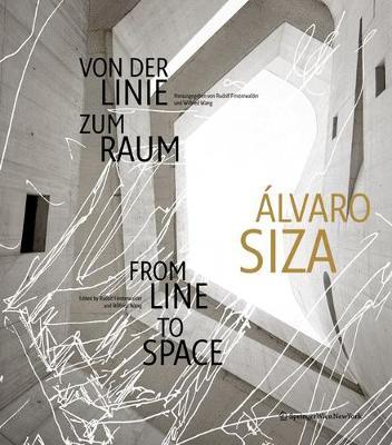Alvaro Siza: Von der Linie zum Raum / From Line to Space (Paperback)