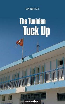 The Tunisian Tuck Up (Paperback)