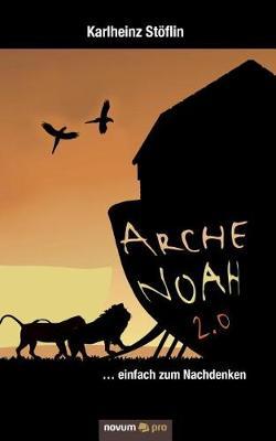 Arche Noah 2.0 (Paperback)