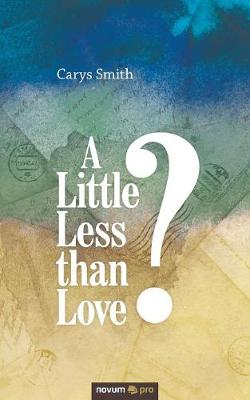 A Little Less than Love? (Paperback)