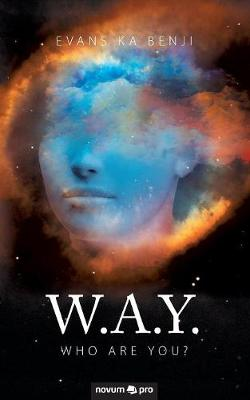 W.A.Y.: Who Are You? (Paperback)