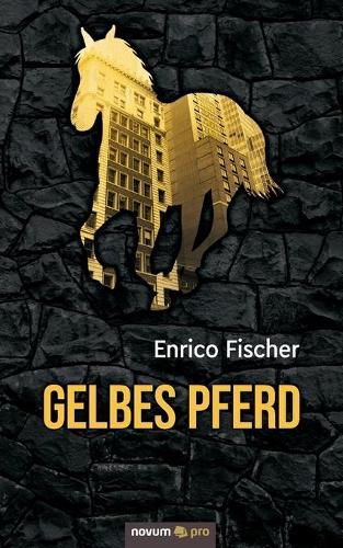 Gelbes Pferd (Paperback)