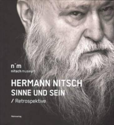 Hernann Nitsch - Sinne Und Sein. Retrospektive (Paperback)