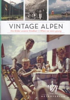 Vintage Alpen - When We Were Young (Hardback)