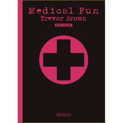 Trevor Brown - Medical Fun (Hardback)