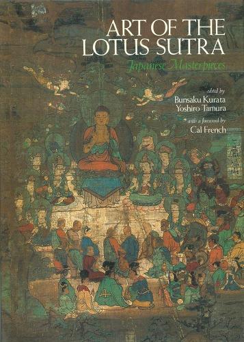 Art of the Lotus Sutra: Japanese Masterpieces (Hardback)