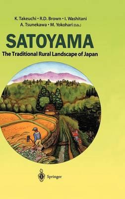 Satoyama: The Traditional Rural Landscape of Japan (Hardback)