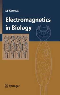 Electromagnetics in Biology (Hardback)
