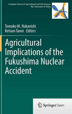 Agricultural Implications of the Fukushima Nuclear Accident (Hardback)
