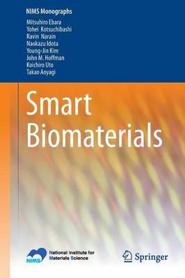 Smart Biomaterials - NIMS Monographs (Paperback)