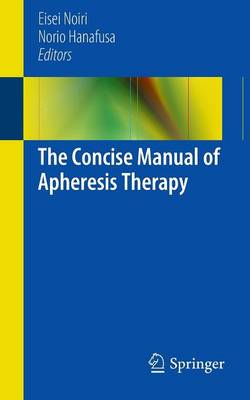The Concise Manual of Apheresis Therapy (Paperback)