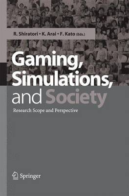 Gaming, Simulations and Society: Research Scope and Perspective (Paperback)