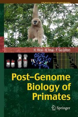 Post-Genome Biology of Primates - Primatology Monographs (Paperback)