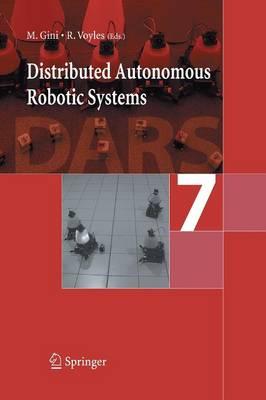 Distributed Autonomous Robotic Systems 7 (Paperback)