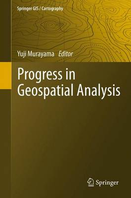 Progress in Geospatial Analysis (Paperback)