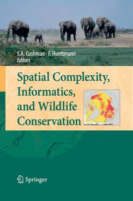 Spatial Complexity, Informatics, and Wildlife Conservation (Paperback)