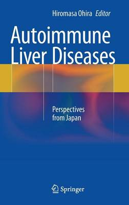Autoimmune Liver Diseases: Perspectives from Japan (Hardback)