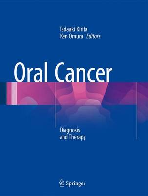 Oral Cancer: Diagnosis and Therapy (Hardback)